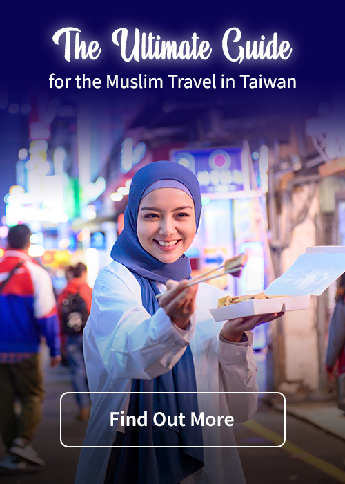 The Ultimate Guide for the  Muslim Travel In Taiwan