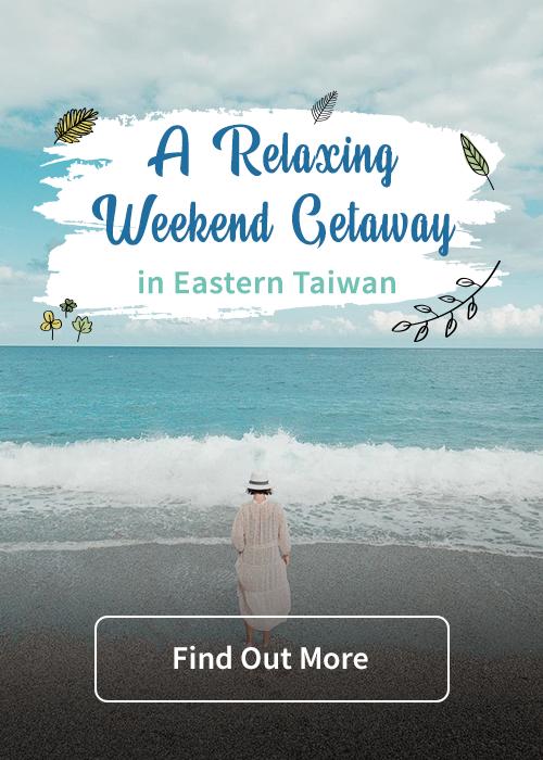 A Relaxing Weekend Getaway in Eastern Taiwan